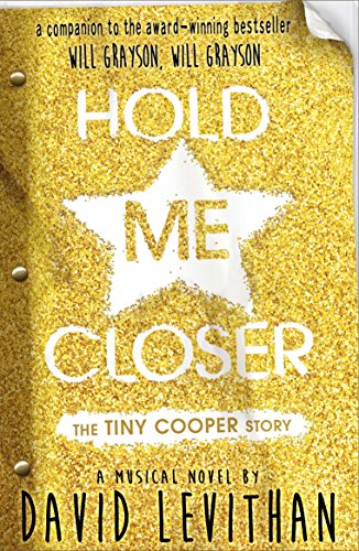 9780141359373: Hold Me Closer (Tiny Cooper Story)