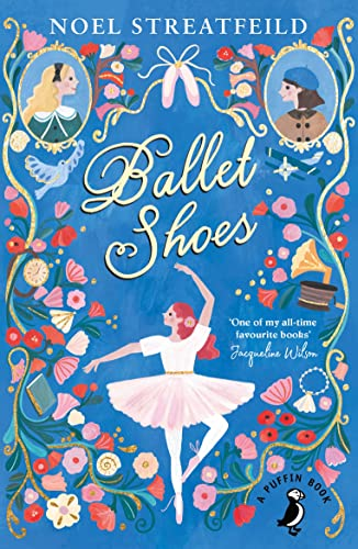 9780141359809: Ballet Shoes (A Puffin Book)