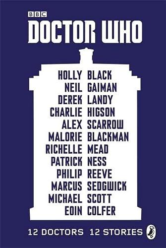Doctor Who: 12 Doctors 12 Stories: Colfer, Eoin, Scott,