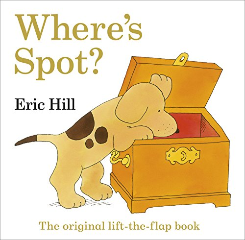 9780141359915: Where's Spot? - 35th Anniversary Edition (Spot Lift the Flap)