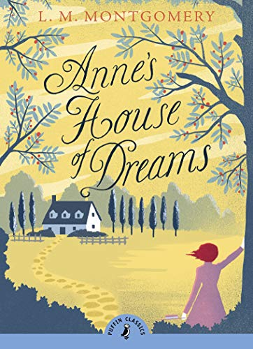 9780141360065: Anne's House of Dreams (Puffin Classics)
