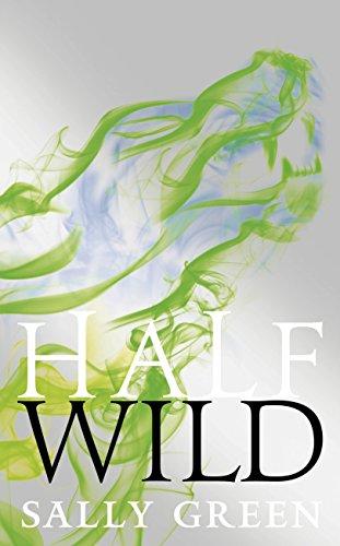 9780141360140: Half Wild (Half Bad)