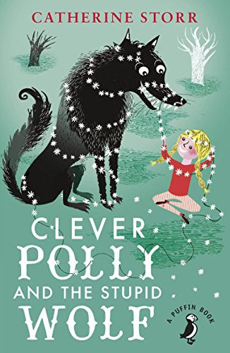 9780141360232: Clever Polly And the Stupid Wolf (A Puffin Book)