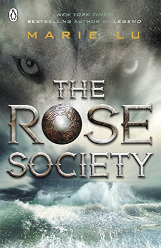 9780141361932: The Young Elites 02. The Rose Society