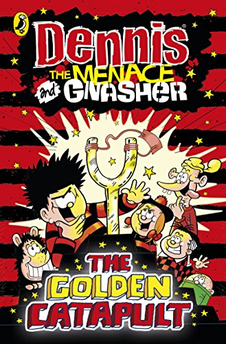 9780141362137: Dennis the Menace and Gnasher: The Golden Catapult (The Beano)