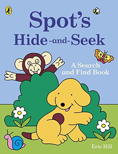 9780141362243: Spot's Hide and Seek a Search and Find Book (Spot (Paperback))