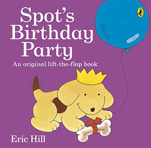 9780141362434: Spot's Birthday Party
