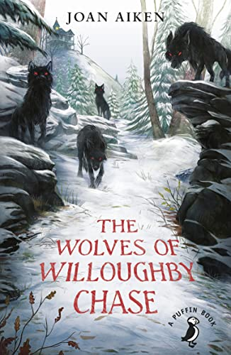 9780141362663: The Wolves of Willoughby Chase (A Puffin Book)