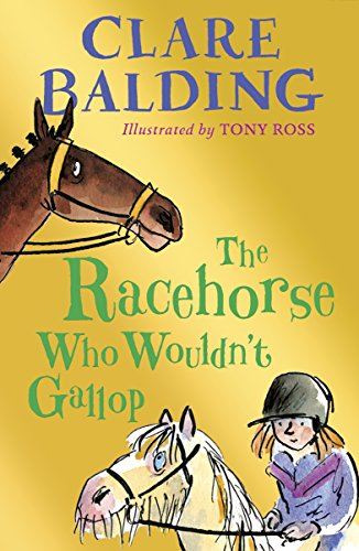 9780141362908: The Racehorse Who Wouldn't Gallop (Charlie Bass)