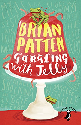 9780141362953: Gargling with Jelly: A Collection of Poems (Puffin Poetry)