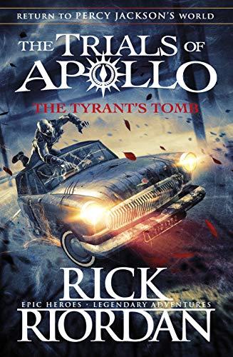9780141364032: The Tyrant's Tomb Book 4 (The Trials of Apollo)