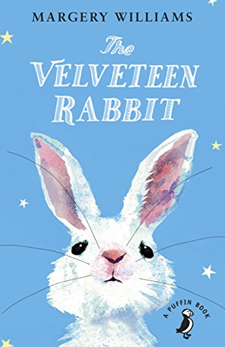 9780141364889: The Velveteen Rabbit: Or How Toys Became Real (Puffin Read Aloud)