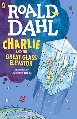 9780141365381: Charlie and the Great Glass Elevator. Charlie und der große gläserne Fahrstuhl, englische Ausgabe