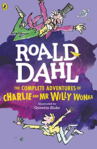 9780141365398: The Complete Adventures of Charlie and Mr Willy Wonka. Charlie, englische Ausgabe