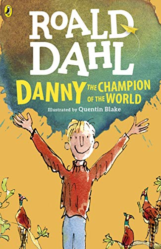 9780141365411: Danny the Champion of the World (Dahl Fiction)