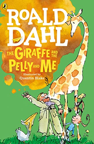 9780141365435: The Giraffe And The Pelly And Me - Edition RI (Dahl Fiction)