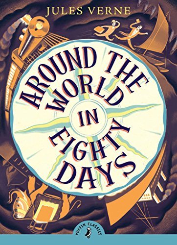 9780141366296: Around The World In Eighty Days (Puffin Classics) [Idioma Inglés]