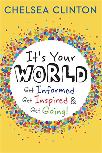 9780141366524: It's Your World: Get Informed, Get Inspired & Get Going!