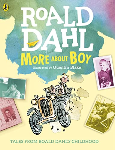 9780141367378: More About Boy: Tales from Roald Dahl's Childhood