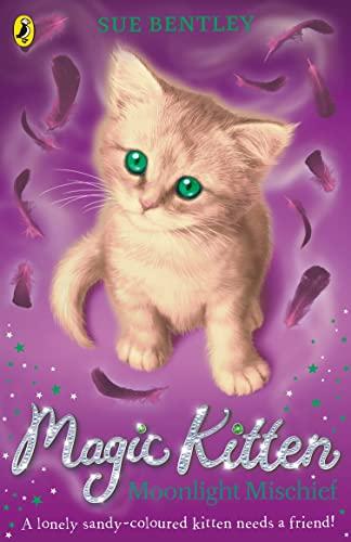 9780141367804: Moonlight Mischief: Magic Kitten #5