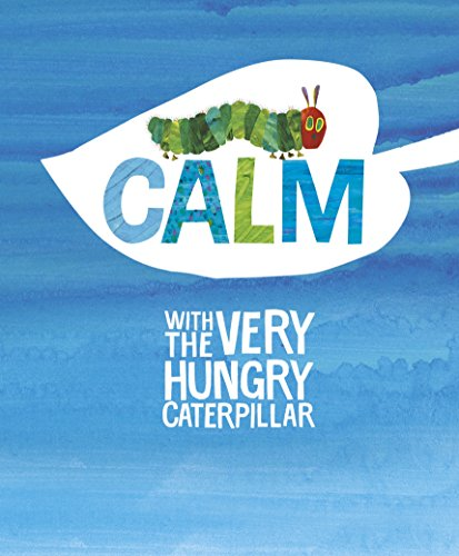 9780141368535: Calm with the Very Hungry Caterpillar