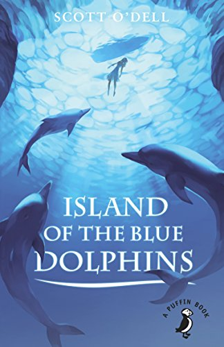 9780141368627: Island of the Blue Dolphins (A Puffin Book)