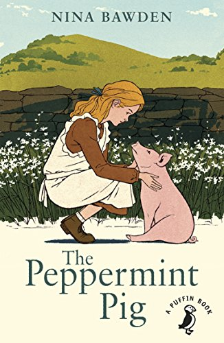 9780141368634: The Peppermint Pig (A Puffin Book)