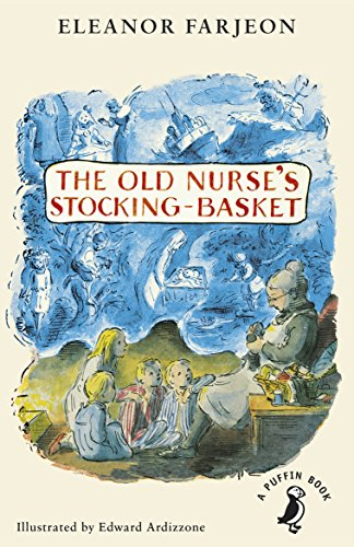 9780141368689: The Old Nurse's Stocking-Basket (A Puffin Book)