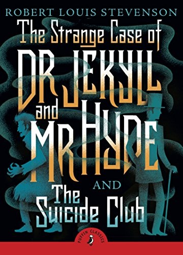 9780141369686: The Strange Case of Dr Jekyll And Mr Hyde & the Suicide Club
