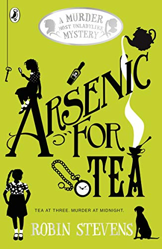 9780141369792: Arsenic For Tea: A Murder Most Unladylike Mystery