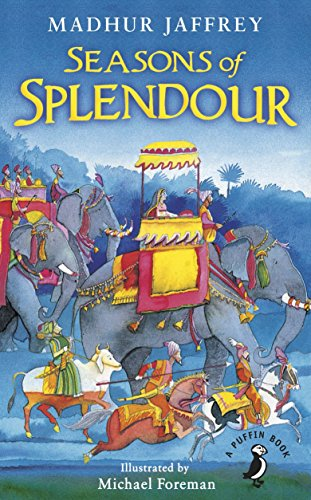 9780141370026: Seasons of Splendour: Tales, Myths and Legends of India (A Puffin Book)