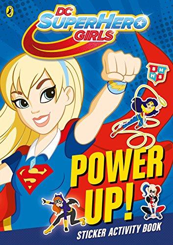9780141372365: DC Super Hero Girls. Power Up!