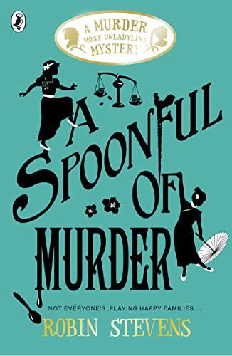 9780141373782: A Spoonful of Murder: A Murder Most Unladylike Mystery