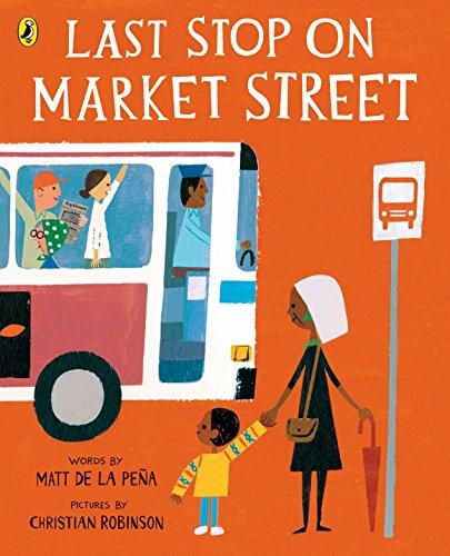 Last Stop On Market Street: De La Pena, Matt