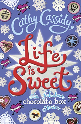 Life is Sweet: A Chocolate Box Short: Cassidy, Cathy