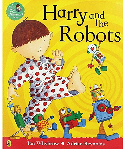 9780141375052: Harry and the Robots