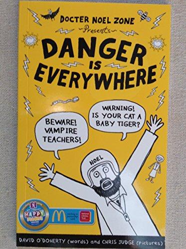 9780141375267: Danger Is Everywhere: A Handbook for Avoiding Danger
