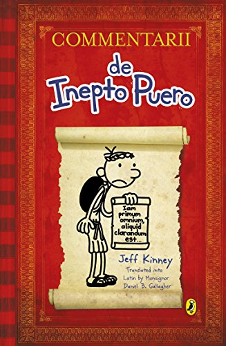 9780141375274: Commentarii de Inepto Puero (Diary of a Wimpy Kid Latin edition)