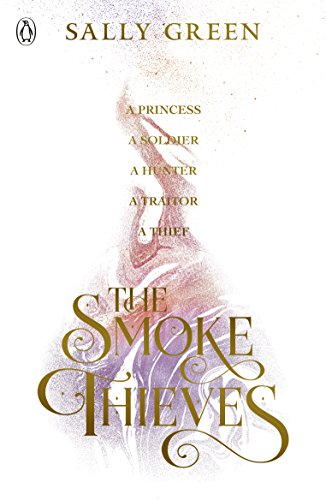9780141375397: The Smoke Thieves [Apr 30, 2018] Green, Sally