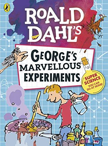 Roald Dahl: George?s Marvellous Experiments