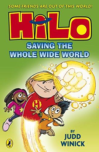 9780141376905: Hilo. Saving The Whole Wide World