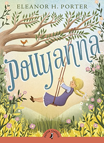 9780141377612: Pollyanna (Puffin Classics)