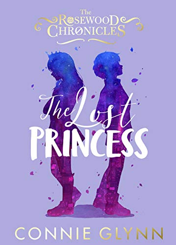 9780141379876: The Lost Princess (The Rosewood Chronicles)