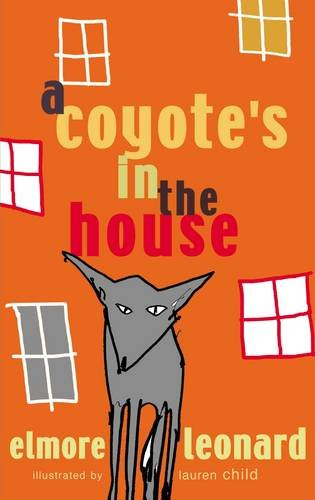 9780141380018: A Coyote's in the House