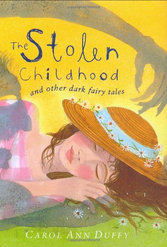 9780141380124: The Stolen Childhood and Other Dark Fairy Tales