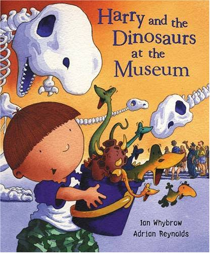 9780141380186: Harry and the Dinosaurs at the Museum (Harry & His Bucket Full of Dinosaurs)