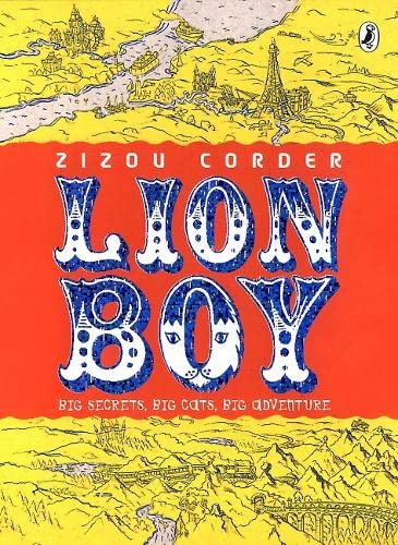 Lionboy ***SIGNED BY BOTH AUTHOR'S***: Zizou Corder [Louisa & Isabel Young]