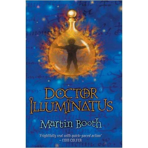 Doctor Illuminatus: Martin Booth
