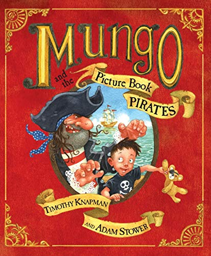 9780141380605: Mungo and the Picture Book Pirates