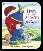 Harry And The Bucket Full Of Dinosaurs (Harry and the Dinosaurs): Whybrow, Ian